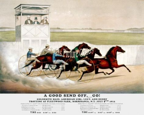Fine art Horseracing Print of the 1800's Racing and Trotting of A Good Send Off, Go! Goldsmith, American Girl, Lucy and Henry Trotting at Fleetwood Park, Morrisania N.Y. July 9th 1872